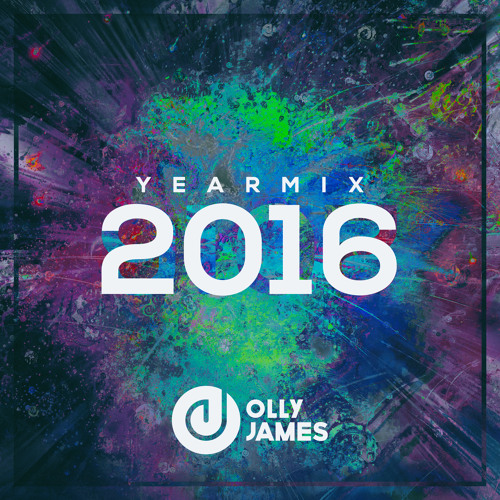 Olly James 2016 Year Mix