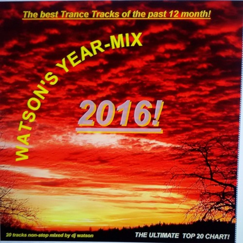 Watson's Top 20 Trance Chart 2016