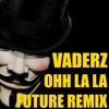 The Wise Guys - Ooh La La (Vaderz Future Remix)