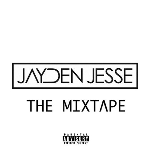 Jayden Jesse: The Mixtape