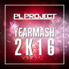 PL Project - Yearmash 2K16 [56 Songs Mashup]