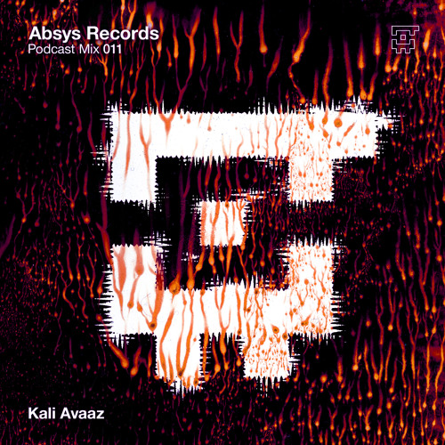 Absys Records Podcast Mix 11 by Kali Avaaz