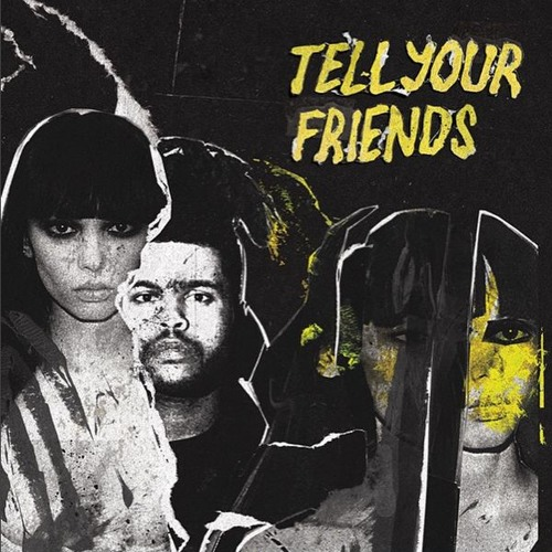 The Weeknd - Tell Your Friends Instrumental (ReProd. BeatsBySlick)
