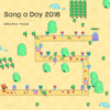THE FINALE OF SONG A DAY 2016! - Endless Fantasy [Anamanaguchi Cover]