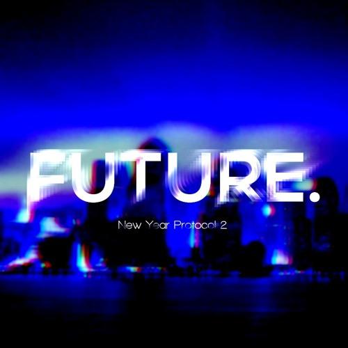 New Year Protocol 2: Future