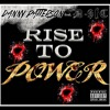 RISE TO POWER feat D Sic