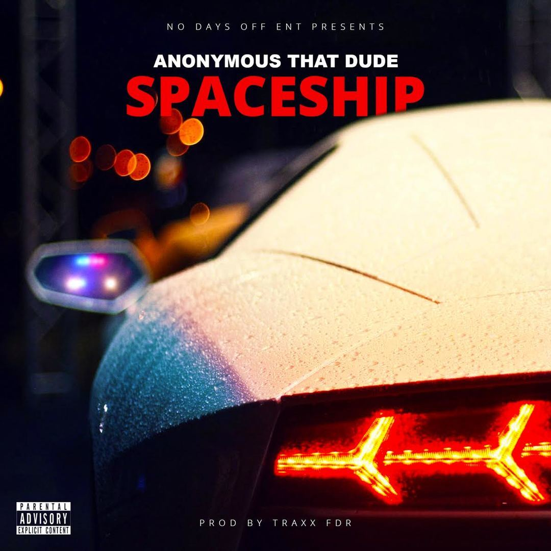 Anonymous That Dude - Spaceship (prod. Traxx FDR) [Thizzler.com Exclusive]