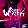 Club Wrecker V2 (Unreleased Tracks)