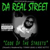 DA REAL STREETZ - Code Of The Streets