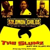 Brand new ! THE SLUMZ by Pin Wu, Solomon Childs & Lukey Cage prod by Tony Tone 2017