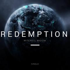 Redemption (Epic, Drama, Emotional)