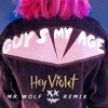 Hey Violet - Guys My Age (MrWolf Remix)