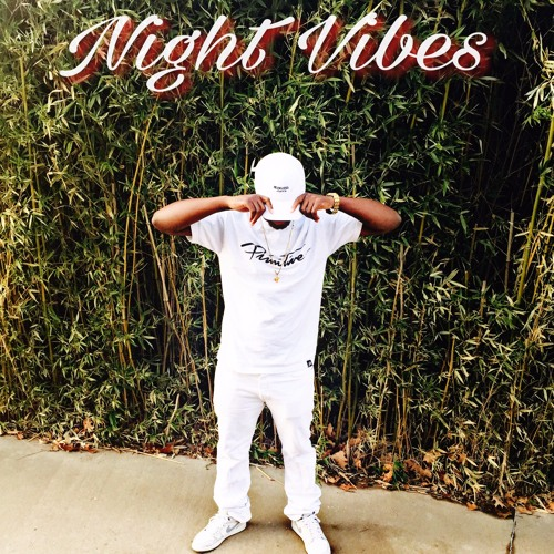 Night Vibes