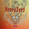 Heavy Eyes [Instrumental]