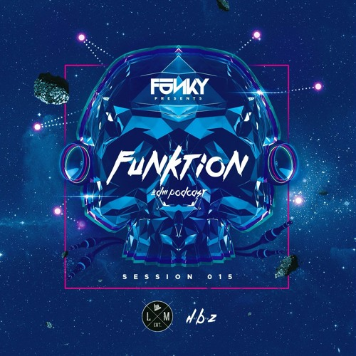 "DJ Funky ""Funktion"" Session 15 [Trap, Future Bass, Breaks]"
