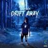 Download Drift Away Mp3