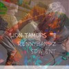 LION TAMERS- RENNYBANDZ PROD BY RetnikBeats