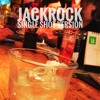 Jackrock (Single Shot Version)