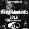 MasterManiaMix The Best Of 2016 By Dj MasterBeat..including December Hits