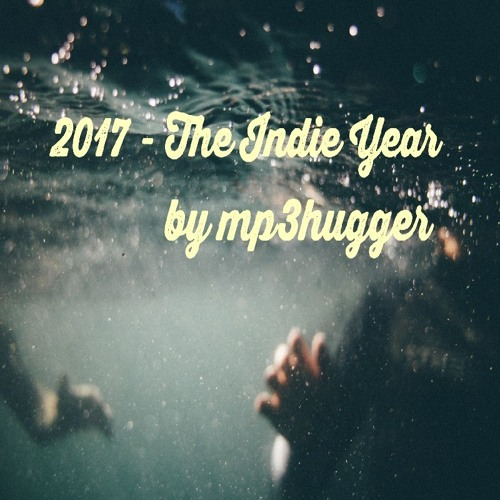 2017 - The Indie Year