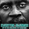 EVERTON BLENDER - LIFT UP YOUR HEAD SPECIAL FOR FLOWIN VIBES