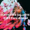DubVision & Galantis - U&I TURN AROUND ( Scraf GIFT 2017 EDIT ) [FREE DOWNLOAD]