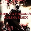 Gio'Mar & Dj Joza - MHD - La Puissance (ROLENA REMIX)
