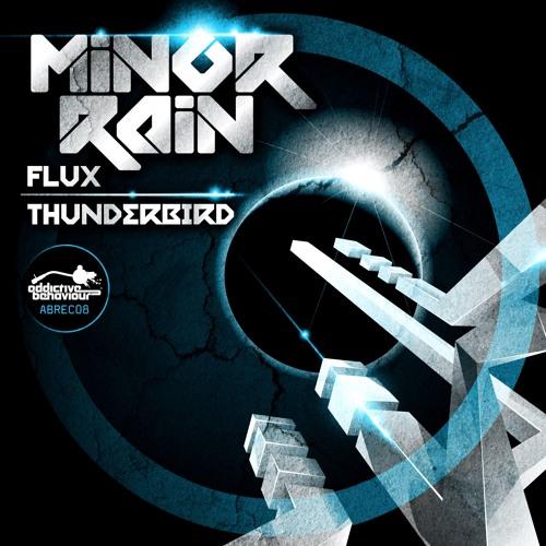 Minor Rain - Flux / Thunderbird