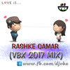 Rashke Qamar (Vbx 2017 Mix) mp3