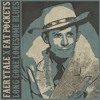Fat Pockets X Faerytale - Long Gone Lonesome Blues (Hank Williams Cover)