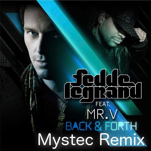 Fedde le Grand - Back & Forth (Mystec Remix)