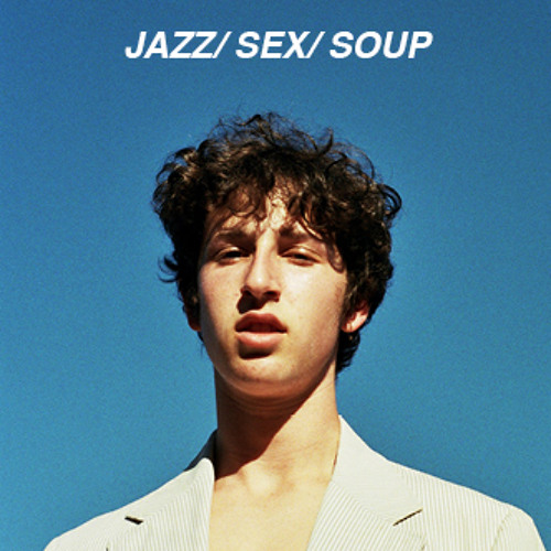 JAZZ/ SEX/ SOUP