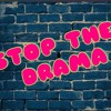 Download Stop the Drama Mp3