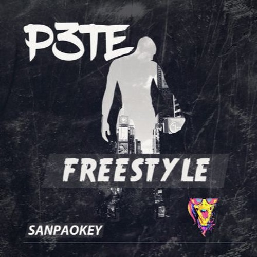 P3TE - Freestyle (Original Mix)