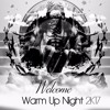 Welcome Warm Up Night 2K17 @AJPHouse