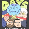 Days of Future Cast 7: The Nasty Boys Are Back In Town