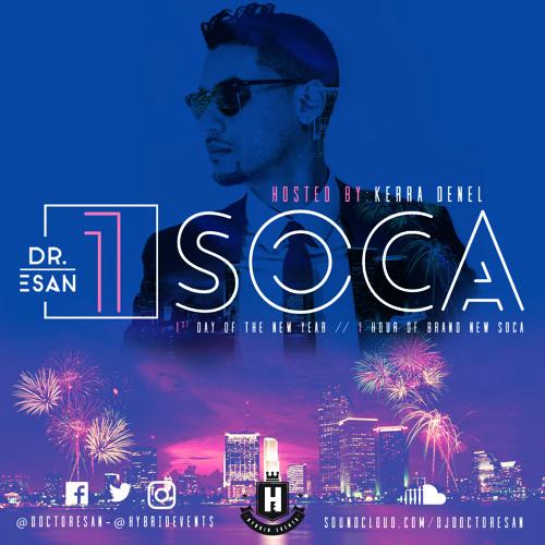 1 SOCA 2017 by Dj Doctor Esan