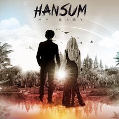 Hansum - My Baby (Prod. By Mj Nichols)