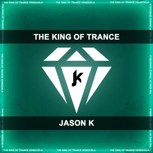 Jason K - The King Of Trance (Original Mix)