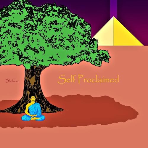 Self Proclaimed