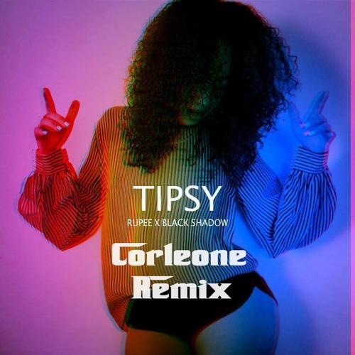 "Rupee: ""Tipsy"" (Corleone Remix)"