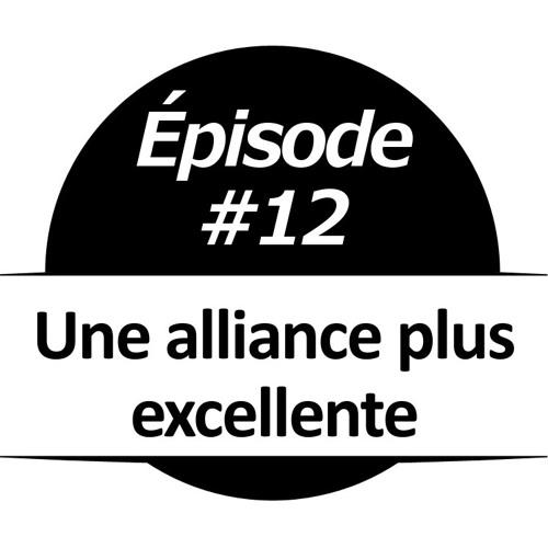 012 - Une alliance plus excellente