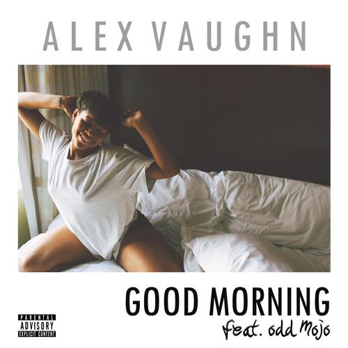 GOOD MORNING (feat. Odd Mojo)