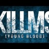Killing Me Inside ft. AIU - Young Blood