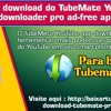 Faça O Download Do TubeMate YouTube Downloader Pro Ad - Free Apk