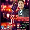 Lover Ji   Bhojpuriya Doctor Sonu Tiwari    Lover Ji    .mp4