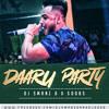 DARU PARTY DJ SMANZ-D & DJ SOOBS REMIX-2017