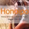 Heinui Amanda X Destroke M.D.C - Honoipo (Benjaxz Remiixes)