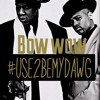 "Bow Wow ""USE 2 BE MY DAWG"""