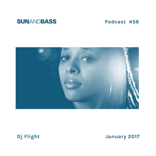 SUNANDBASS Podcast #56 - DJ Flight
